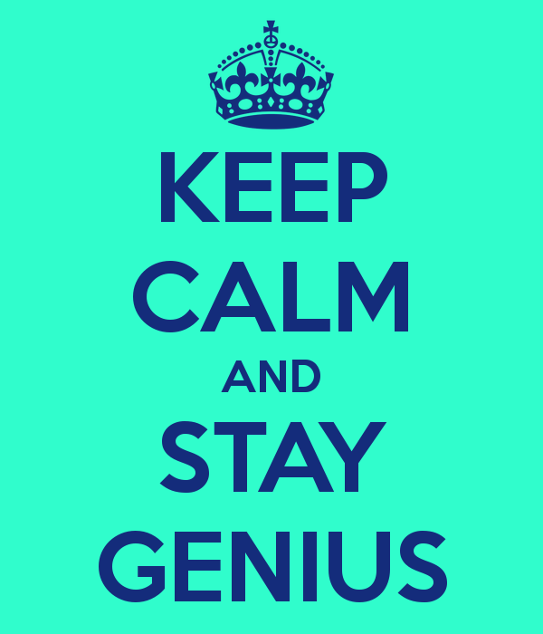 keep-calm-and-stay-genius