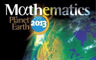 «Μαθηματικά του Πλανήτη Γη 2013». Τα μαθηματικά θα σώσουν τον πλανήτη